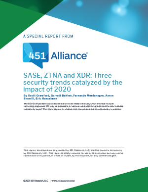 SASE, ZTNA and XDR: 3 Security Trends Catalyzed by the Impact of 2020