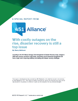 With Costly Outages on the Rise, Disaster Recovery Is Still a Top Issue