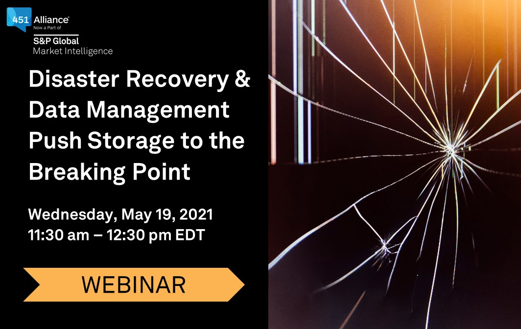 Disaster Recovery & Data Management Push Storage to the Breaking Point