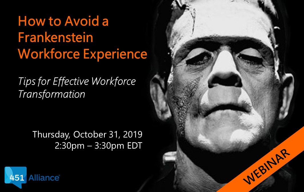 How to Avoid a Frankenstein Workforce Experience